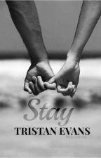 « Stay » | Tristan Evans by LITTLECLIFFORD