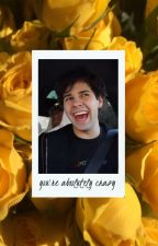 you're absolutely crazy » david dobrik by byecutie