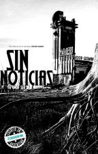 Sin Noticias   ESTRENO 31 OCTUBRE by roodguzman