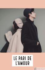 le pari de l'amour [ TERMINER ] by Emeraude-1