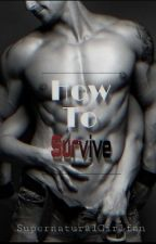 How To Survive (Vampires) by supernaturalgirlfan