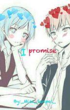 I promise (Karma X Nagisa) by MisaDarling