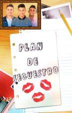 Plan de secuestro (Los BOYS) by Lalezka_18