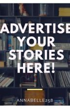 Advertise your Stories📚 by Annabelle258