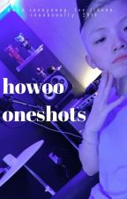 howoo oneshots | eng by soonhoonlly