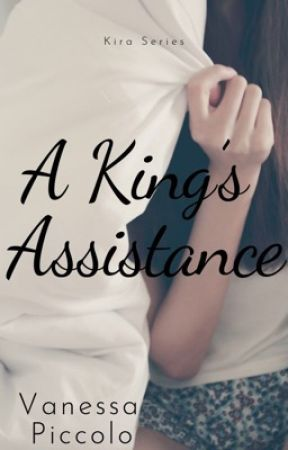 Kira: A King's Assistance  by vanessapiccolo