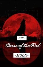 The Curse Of The Red Moon by LunarWolfee