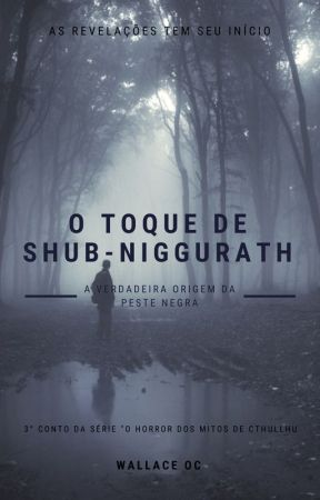 O Toque de Shub-Niggurath by WallaceOC