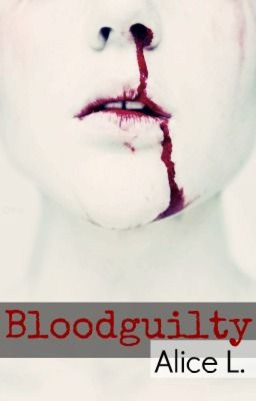 Bloodguilty by Alice_L