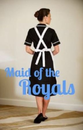 Maid of the Royals by Hpalwaysss