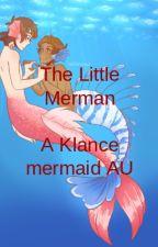 Little Merman - Klance Mermaid AU by Fandom_Brat