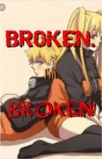 Broken. I'm Broken. {DISCONTINUED} by Naruko7877
