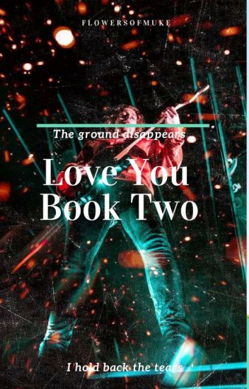 Love You •lrh {Book Two}