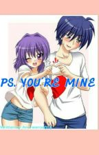 PS. YOU'RE MINE by Annneerod018