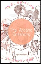 The Arcana 🔮 Oneshots by space-is-gay