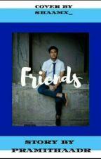Friends ❌ RH by pramithaadr