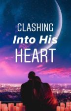 Clashing Into His Heart (On-Hold) by europheus