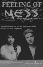Feeling of mess || 1D FF ✔ by Michaels_Princessx3