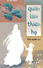 Quân Lâm Thiên Hạ [Huấn Văn] [Edit] [Chính Văn] by LLeo_leo