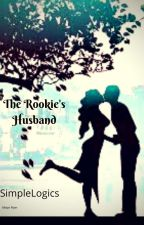 The Rookie's Husband by SimpleLogics