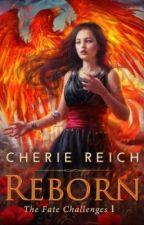 Reborn by cheriereich