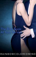 The Blue Book: At Your Service by RainbowColoredMind