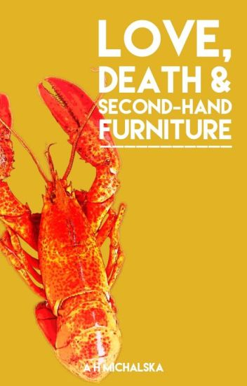 Love, Death & Second-hand Furniture   Complete