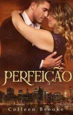 Perfeição by ColleenBrooke