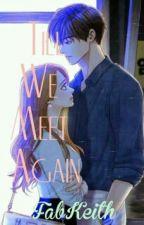 'Till We Meet Again by FabKeith