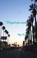 HUGOT PA MORE by Airsgenhart