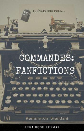 Commandes : Fanfictions
