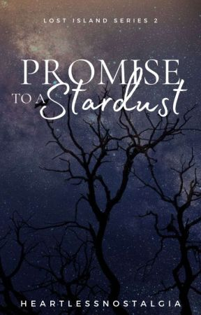 Promise To A Stardust by heartlessnostalgia
