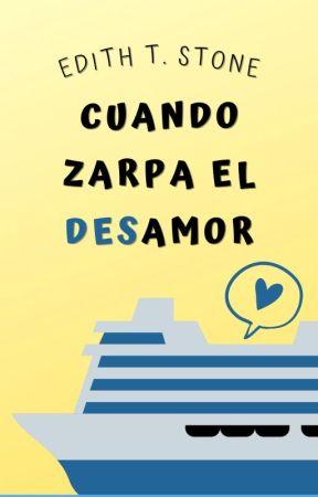 Cuando zarpa el amor [Terminada] by EdithStone