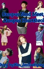 Campus Nerd Meet Campus Heartrob by Kim_JenTaehyung