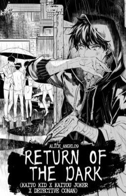 The Return Of The Dark D C X K K X K J On Hiatus Edit Ms Anonymous Wattpad