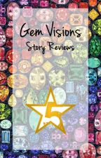 Gem Visions by StoriesUndiscovered
