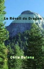 Le Réveil du Dragon by CliaDeiana