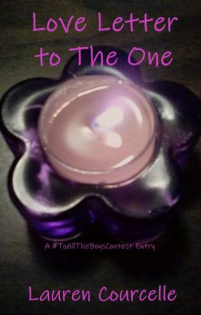 Love Letter to The One by Lauren_Courcelle