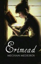 Erimead by Ineffable_Afternoons