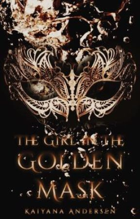 The Girl in the Golden Mask by kaiandersen