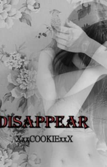 Disappear (One Direction Fanfic) *Sequel to Lost and Found* by XxxCOOKIExxX