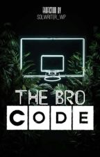 The Bro Code by solwriter_wp