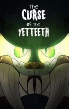 The Curse of the Yetteeth - A TAWOG Tale by Dogsama