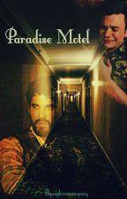 The Motel [ Klaine Fanfiction ] by ExploreMonogamy