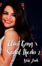 Clout Gang X Social Media 2 by VixieJade