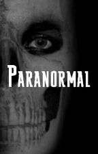 Paranormal by gabriel479