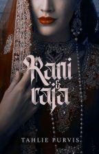 Rani and Raja by TahliePurvis
