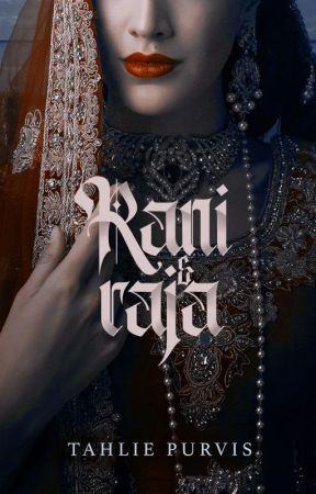 Rani & Raja [NaNoWriMo] by TahliePurvis