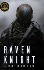 Raven Knight by RobClark5