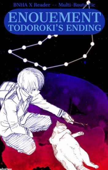 Enouement - Cardinal Path (Todoroki's Ending)